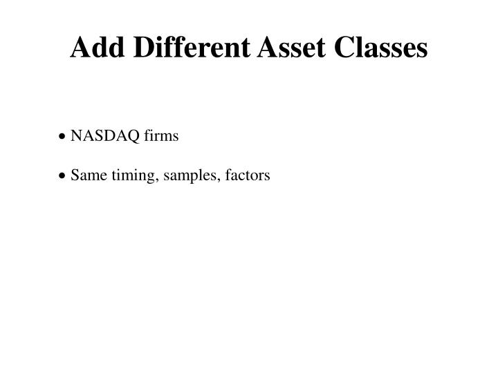 Add Different Asset Classes