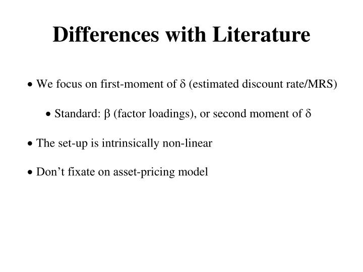 Differences with Literature