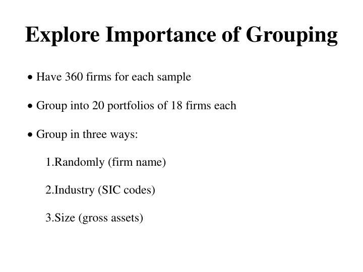 Explore Importance of Grouping