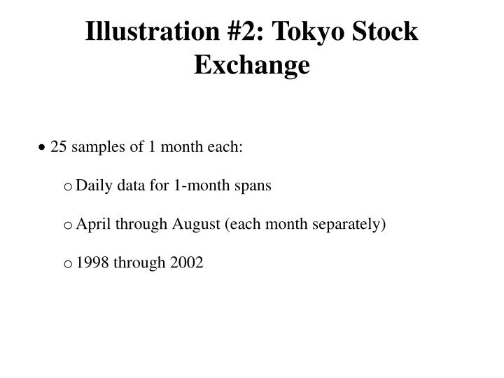 Illustration #2: Tokyo Stock Exchange