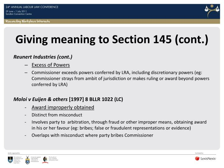 Giving meaning to Section 145 (cont.)