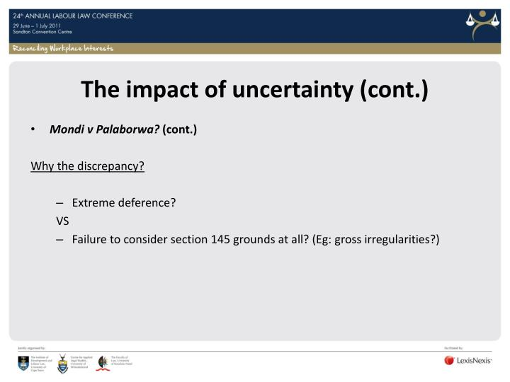 The impact of uncertainty (cont.)