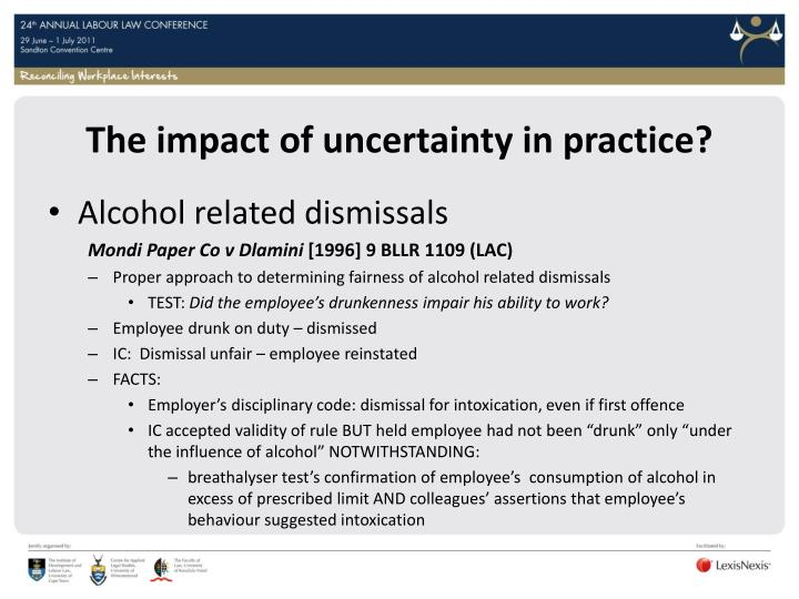 The impact of uncertainty in practice?