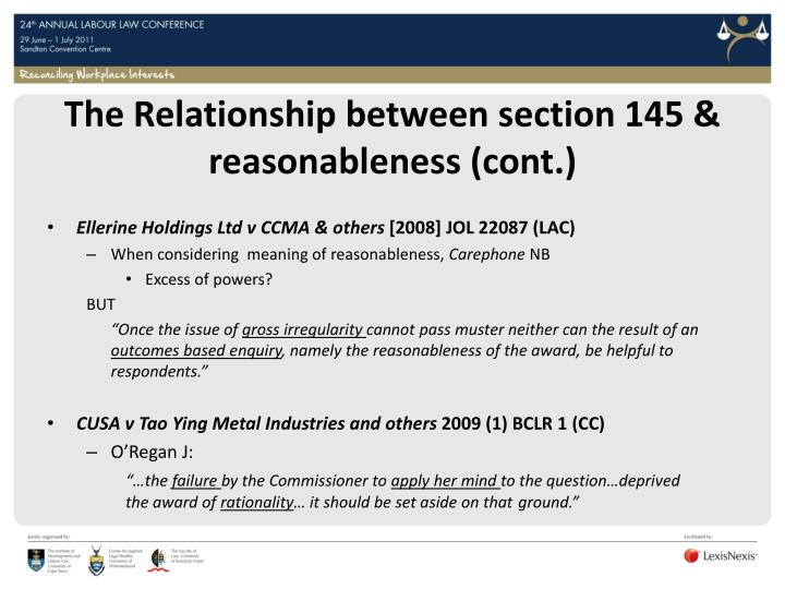 The Relationship between section 145 & reasonableness (cont.)