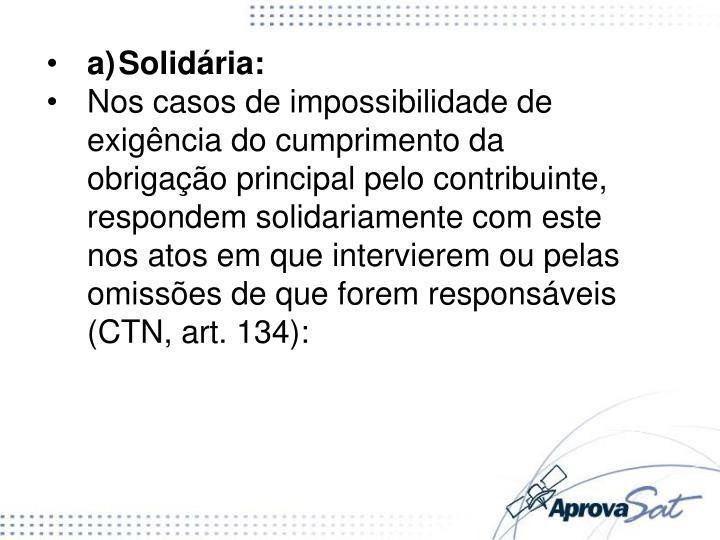 a)Solidária: