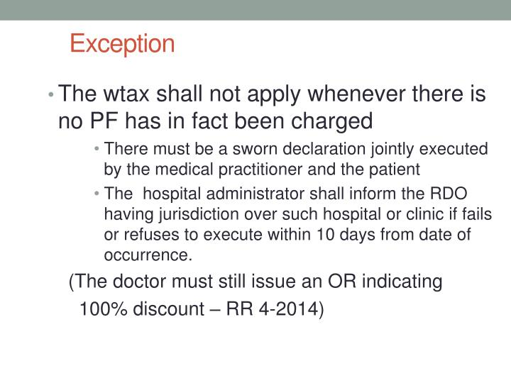The wtax shall not apply whenever there is no PF has in fact been charged