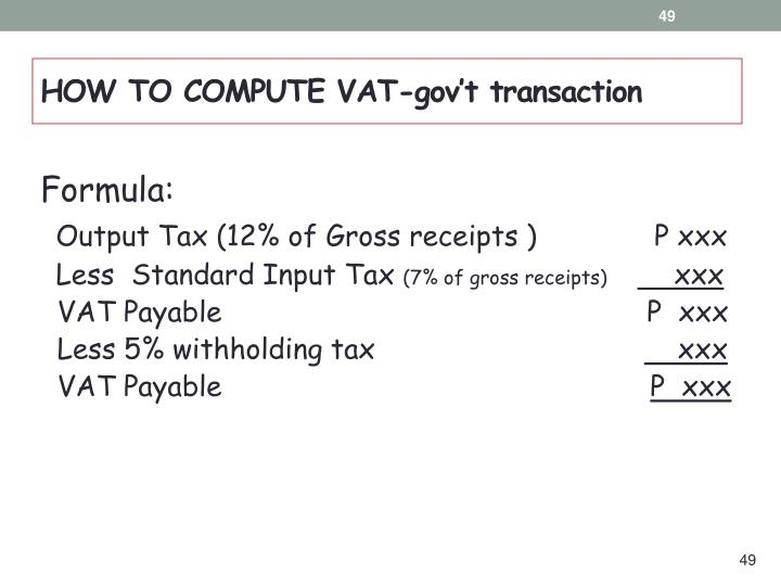HOW TO COMPUTE VAT-gov't transaction