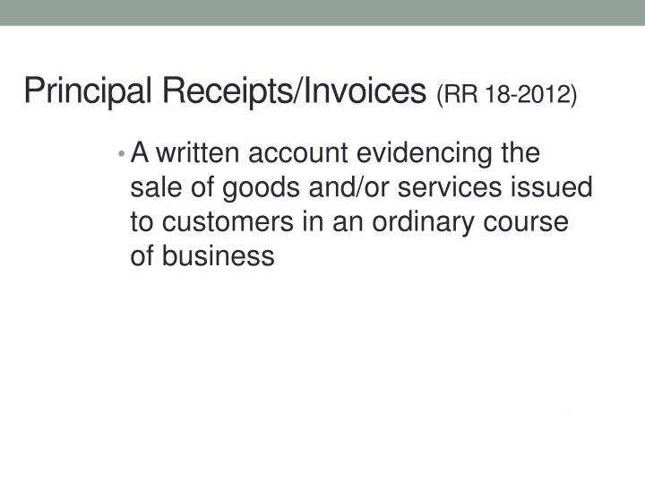 A written account evidencing the sale of goods and/or services issued to customers in an ordinary course of business