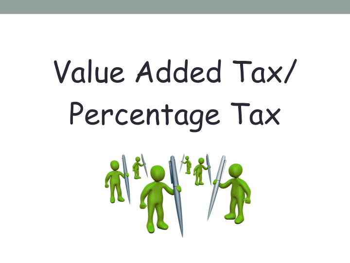 Value Added Tax/