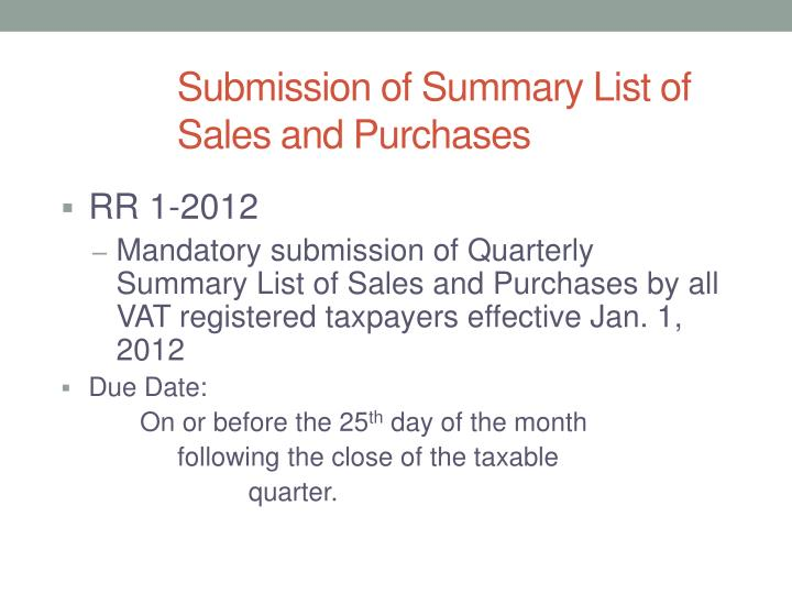 Submission of Summary List of Sales and Purchases