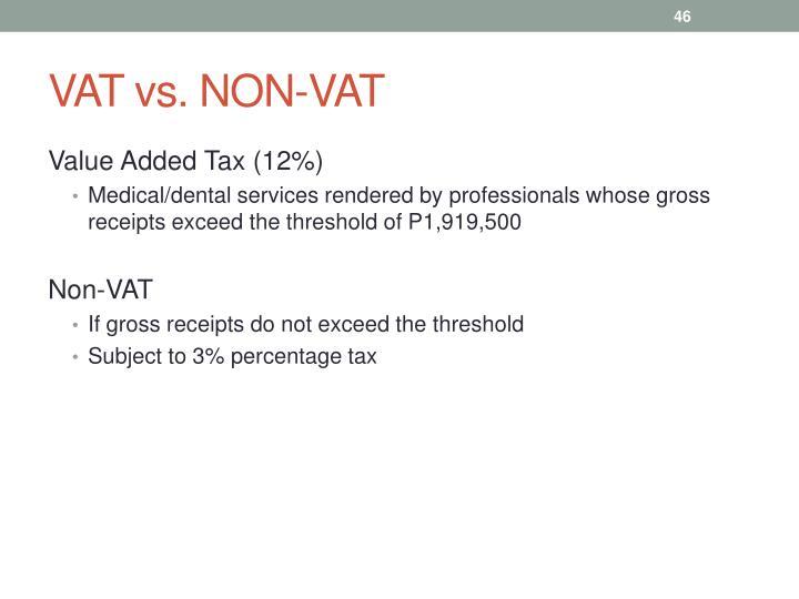 VAT vs. NON-VAT