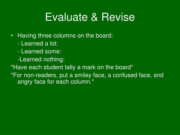 Evaluate & Revise