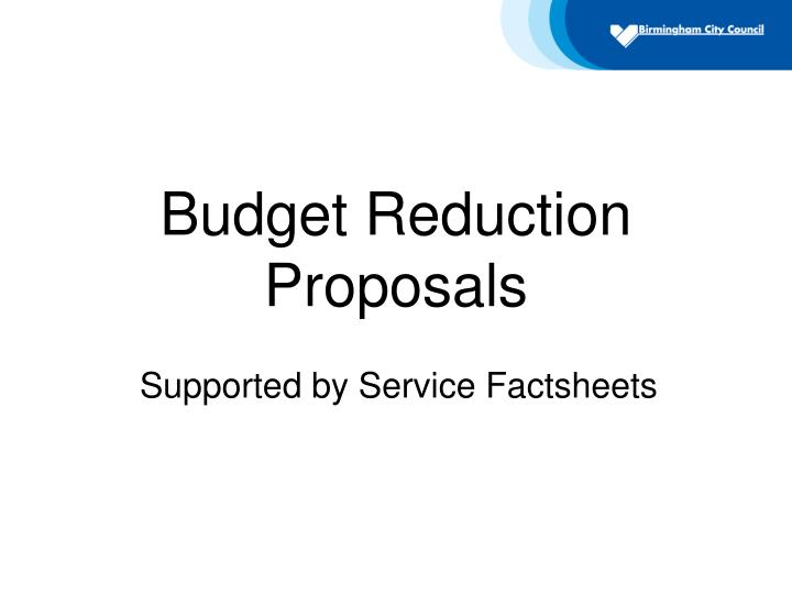 Budget Reduction Proposals