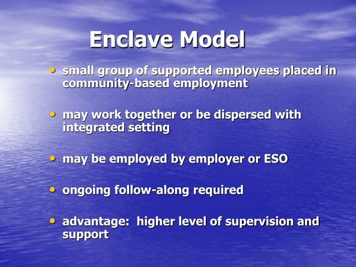 Enclave Model