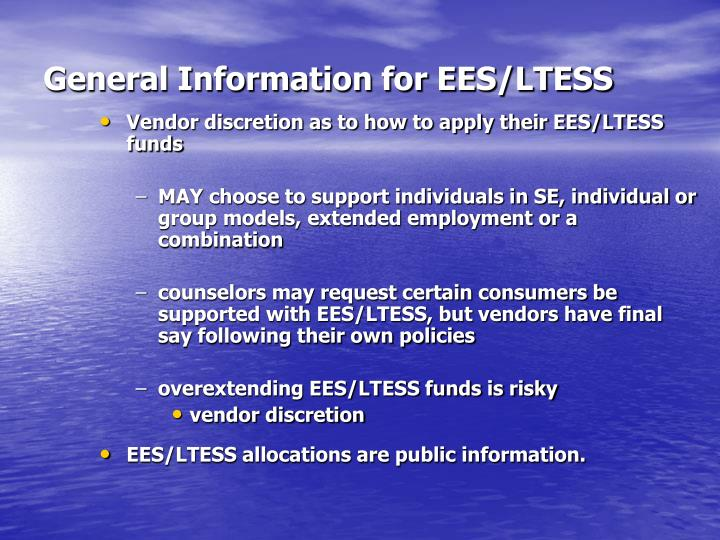 General Information for EES/LTESS