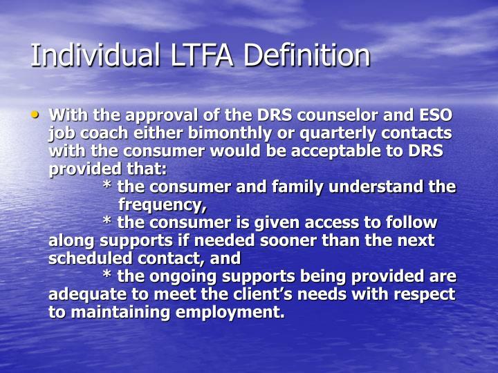 Individual LTFA Definition