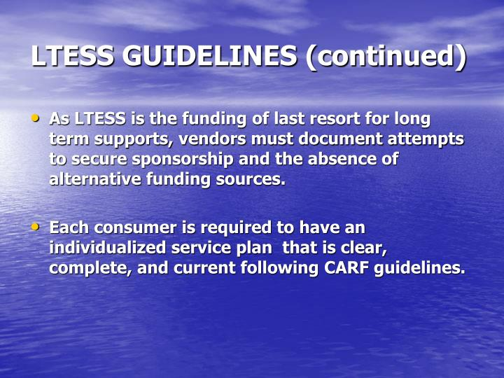 LTESS GUIDELINES (continued