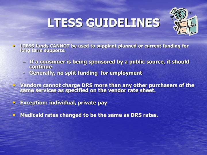 LTESS GUIDELINES
