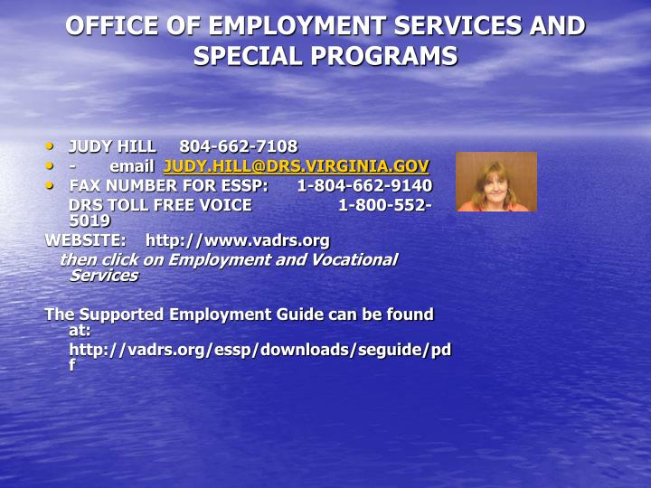 Office of employment services and special programs