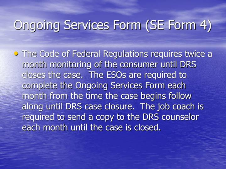 Ongoing Services Form (SE Form 4)