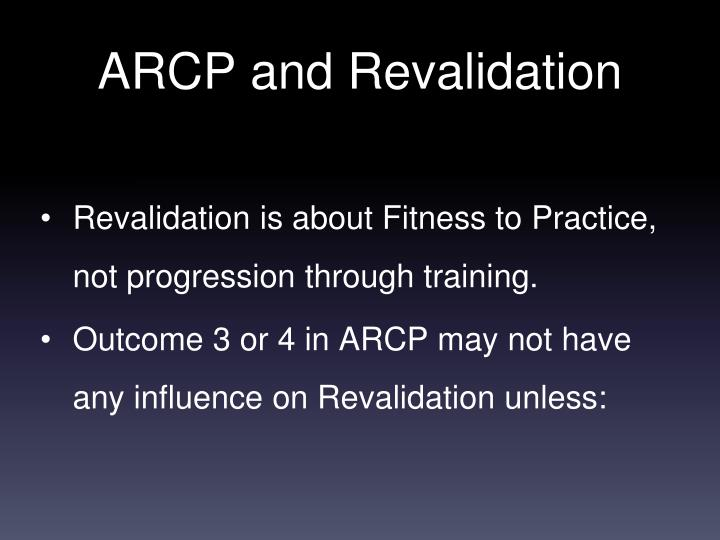 Arcp and revalidation