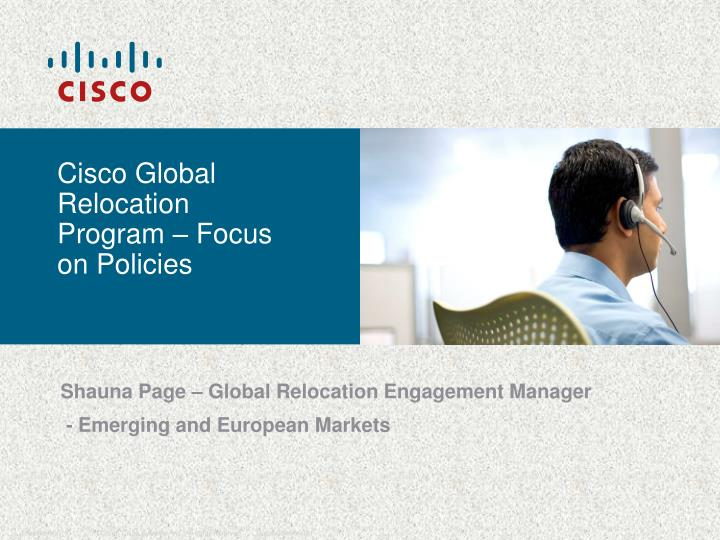 Cisco global relocation program focus on policies