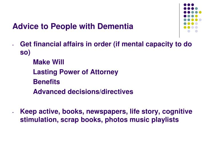 Advice to People with Dementia