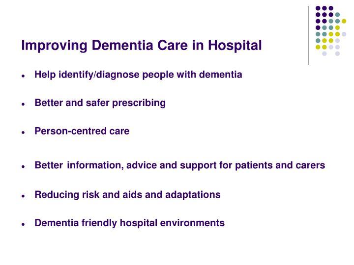 Improving Dementia Care in Hospital