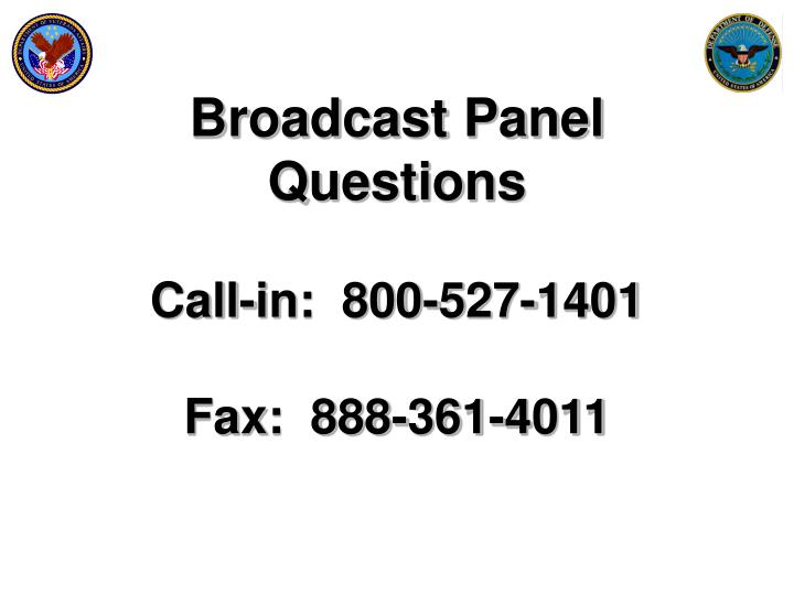 Broadcast Panel Questions