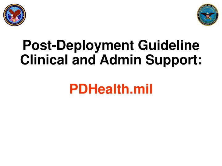 Post-Deployment Guideline
