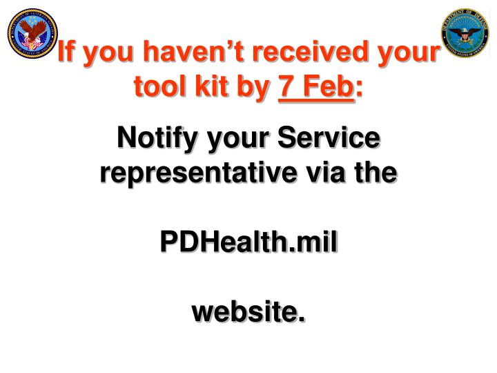 If you haven't received your tool kit by