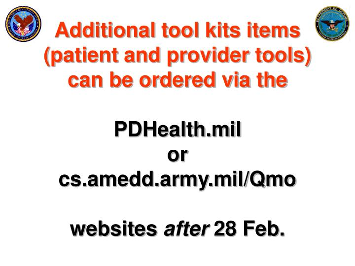 Additional tool kits items (patient and provider tools) can be ordered via the
