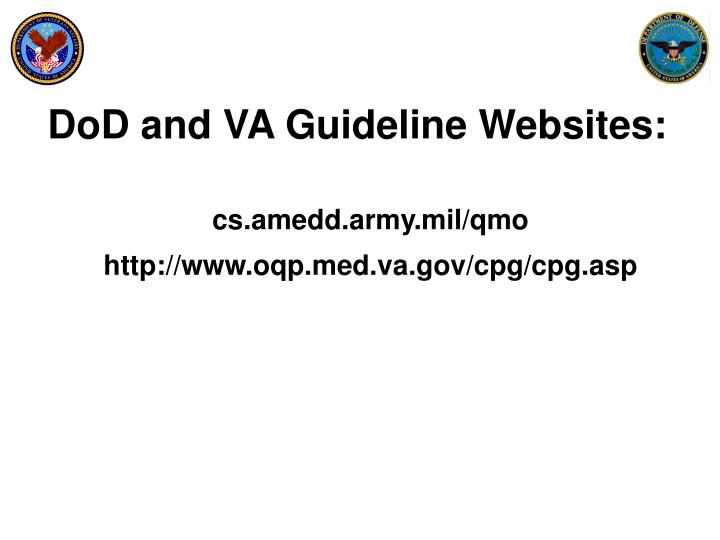 DoD and VA Guideline Websites: