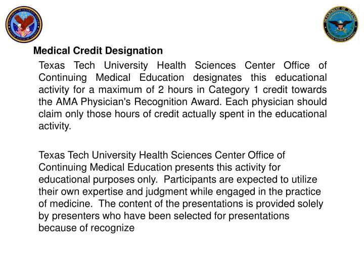 Medical Credit Designation