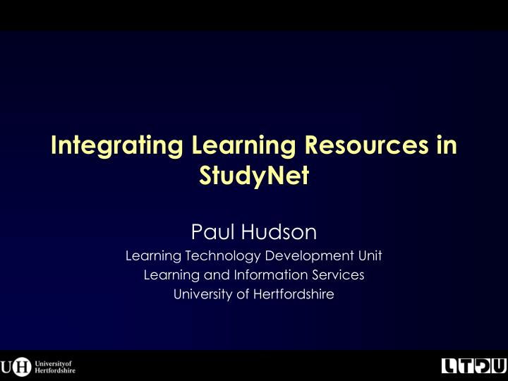 Integrating learning resources in studynet