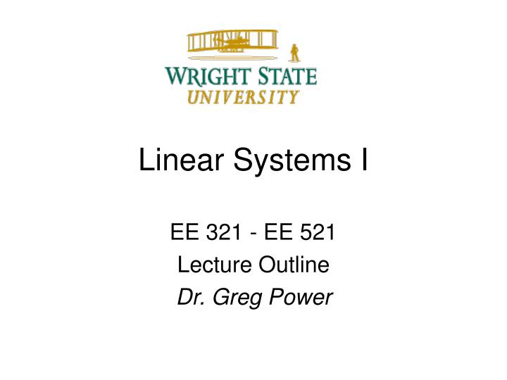 Linear Systems I