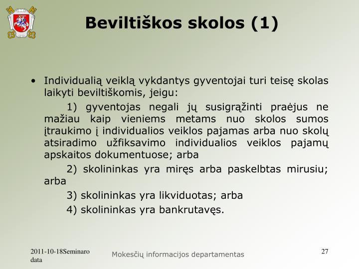 Beviltiškos skolos (1)
