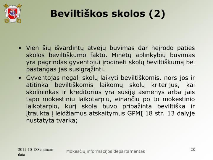 Beviltiškos skolos (2)