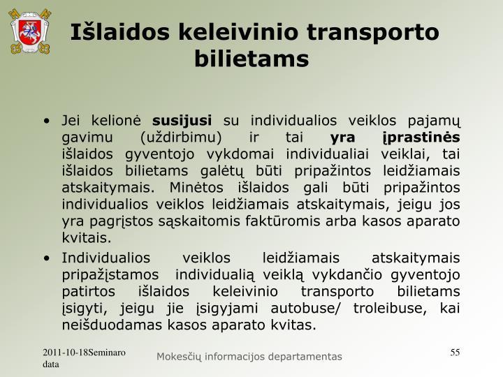 Išlaidos keleivinio transporto bilietams