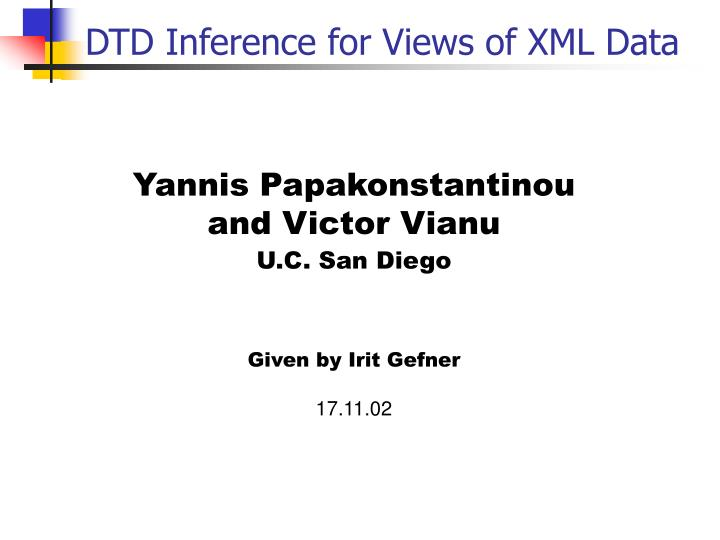 Dtd inference for views of xml data