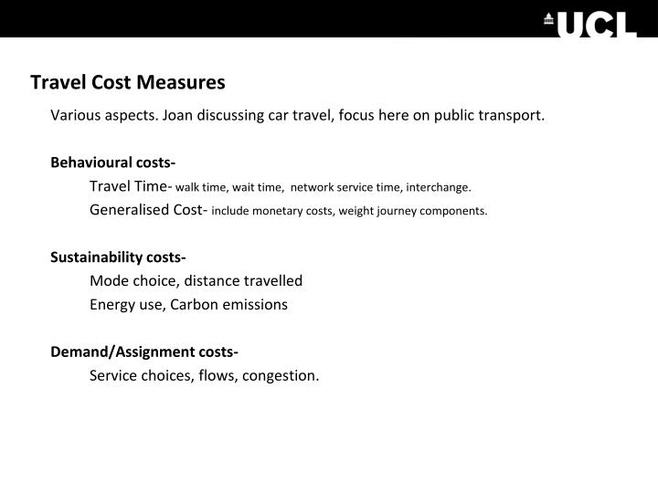 Travel Cost Measures
