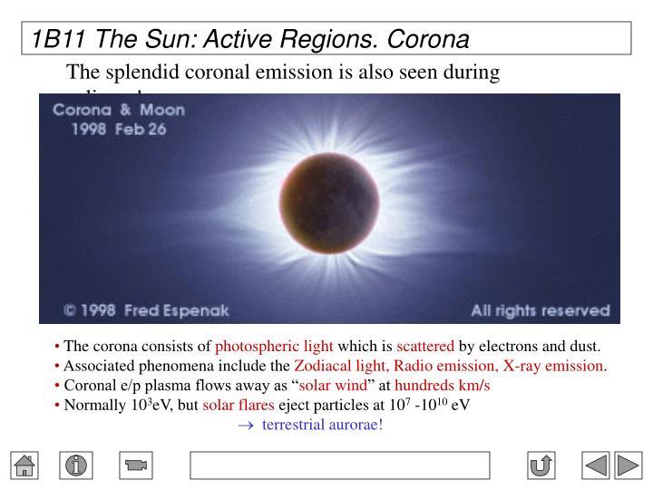 1B11 The Sun: Active Regions. Corona