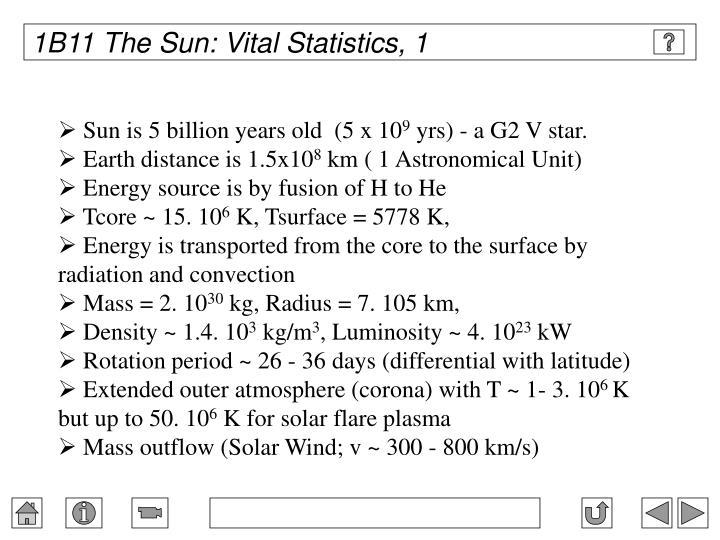 1B11 The Sun: Vital Statistics, 1