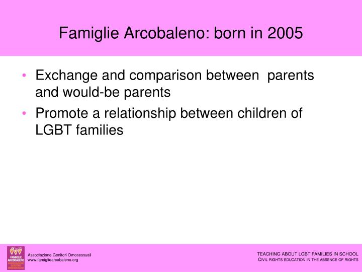 Famiglie arcobaleno born in 2005