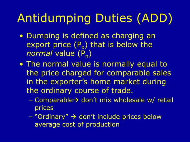 Antidumping Duties (ADD)