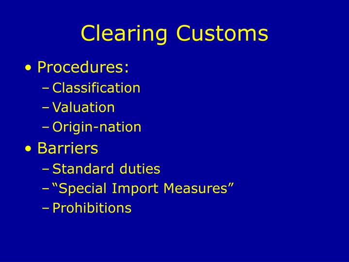 Clearing customs