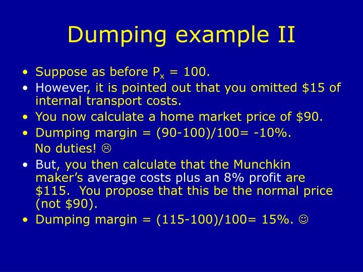 Dumping example II