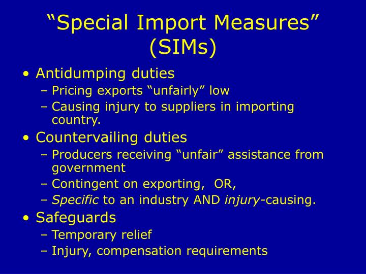 """Special Import Measures"" (SIMs)"