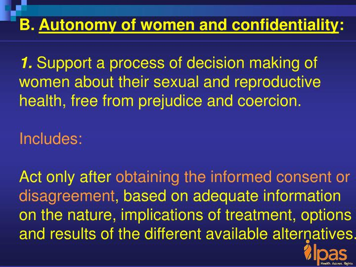 Autonomy of women and confidentiality