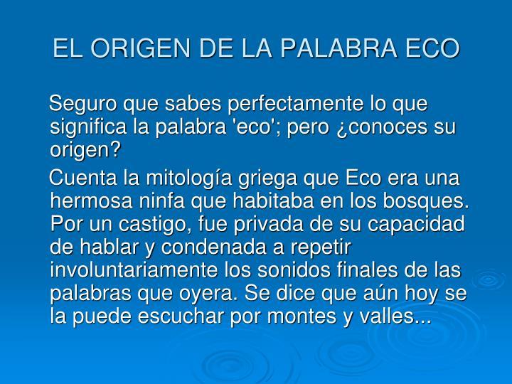 EL ORIGEN DE LA PALABRA ECO